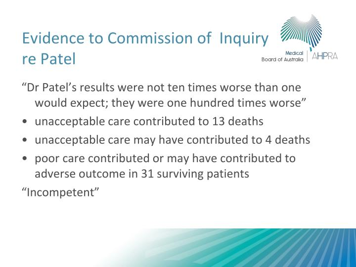 Evidence to Commission of  Inquiry re Patel