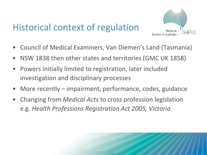 Historical context of regulation