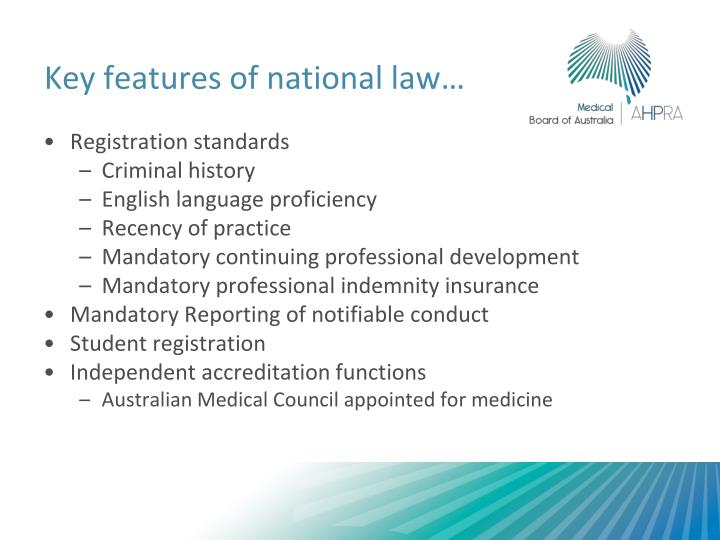 Key features of national law…