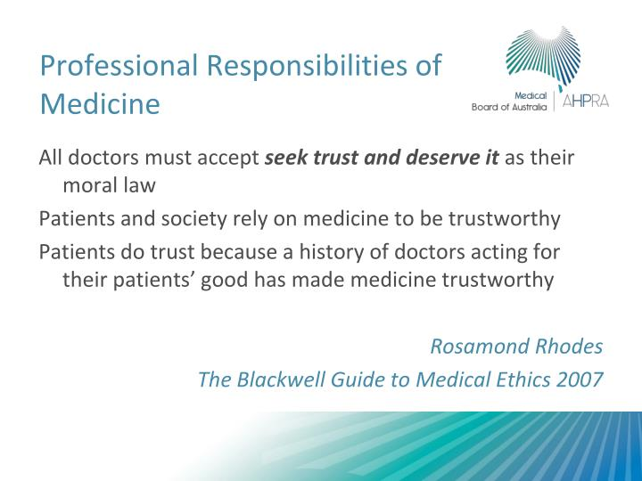 Professional Responsibilities of Medicine