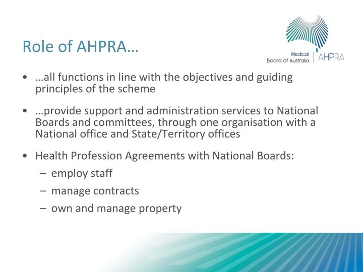 Role of AHPRA…