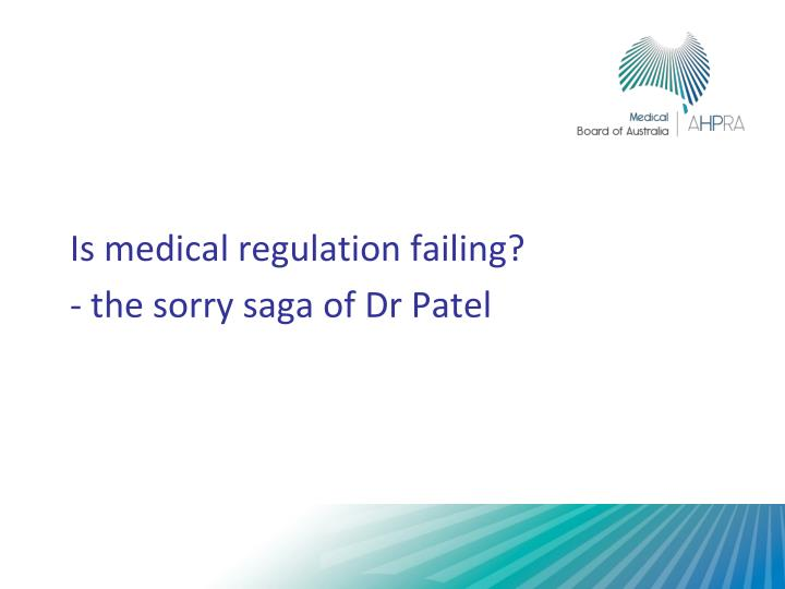 Is medical regulation failing?