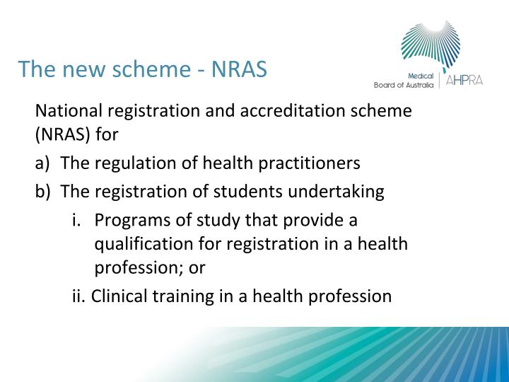 National registration and accreditation scheme (NRAS) for