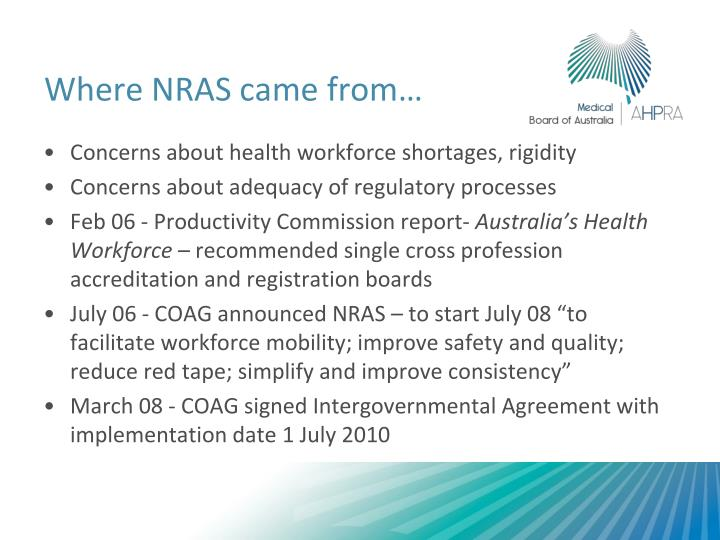 Where NRAS came from…