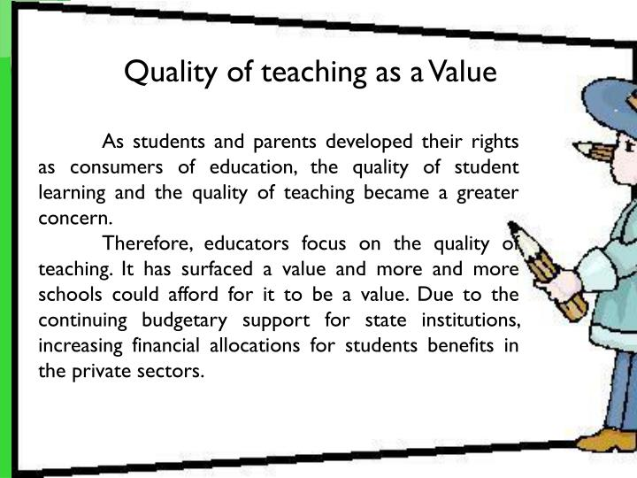 Quality of teaching as a Value