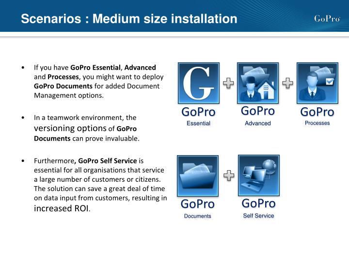 Scenarios : Medium size installation