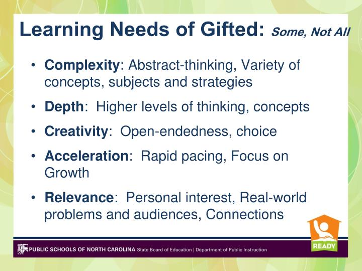 Learning Needs of Gifted: