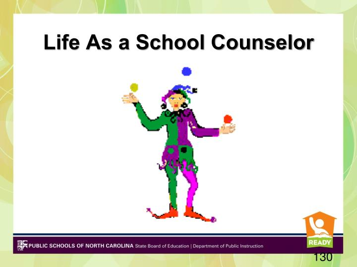 Life As a School Counselor