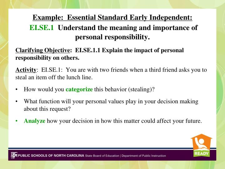 Example:  Essential Standard Early Independent: