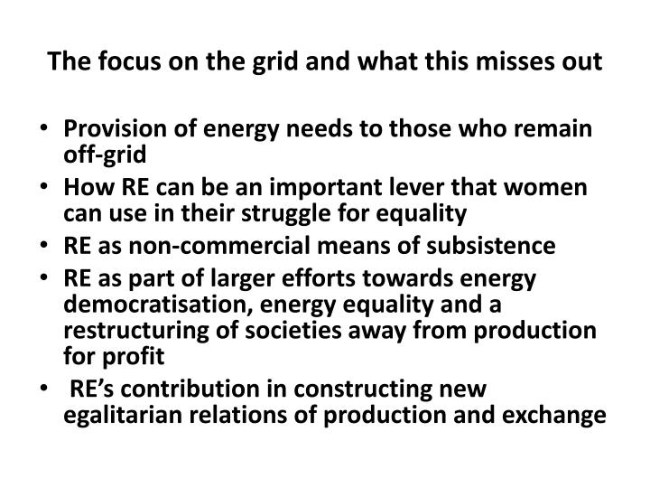 The focus on the grid and what this misses out