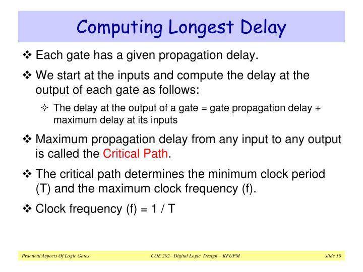 Computing Longest Delay