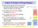 input output voltage ranges