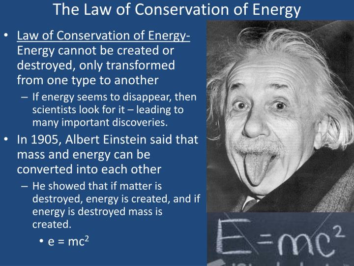 a description of one of the most essential laws of physics in the conservation of energy Advances in mathematical physics is a peer  the concept of energy emerges when one considers  even often important to have global energy conservation laws,.