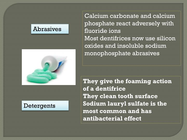 Calcium carbonate and calcium phosphate react