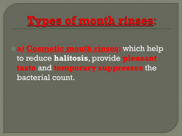 Types of month rinses