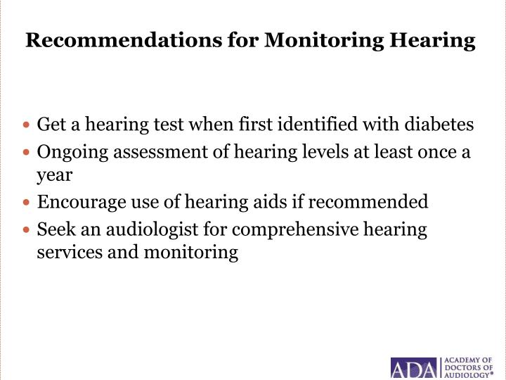 Recommendations for Monitoring Hearing