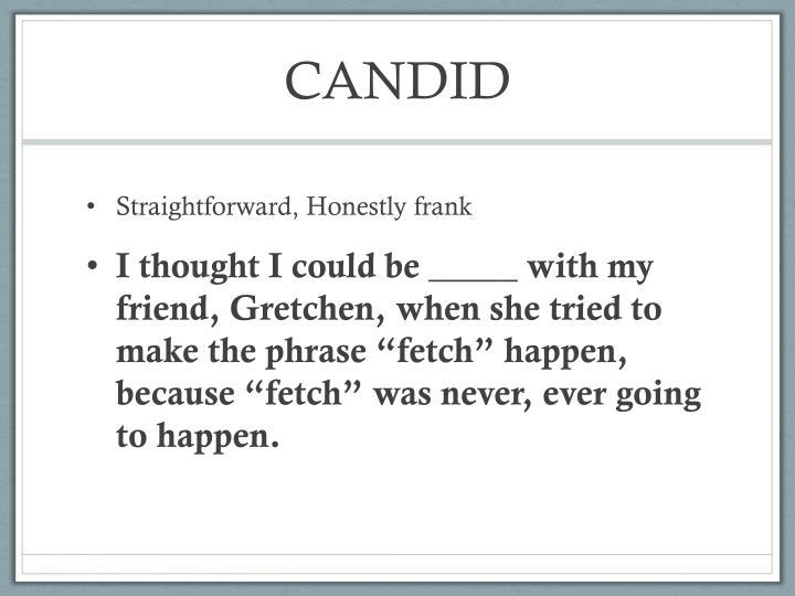 CANDID