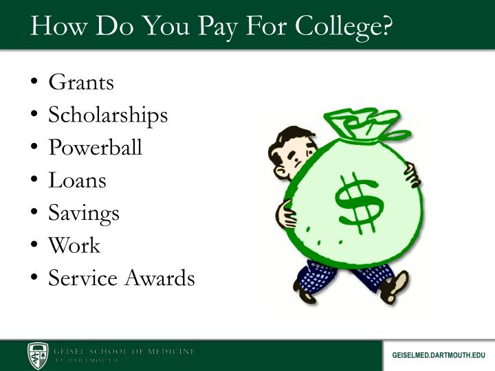 How do you pay for college