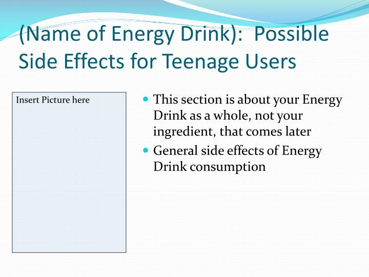 Name of energy drink possible side effects for teenage users