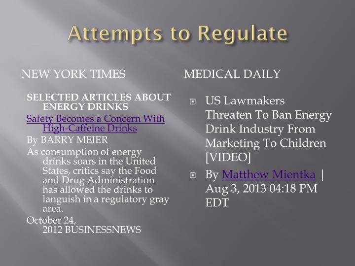 Attempts to Regulate
