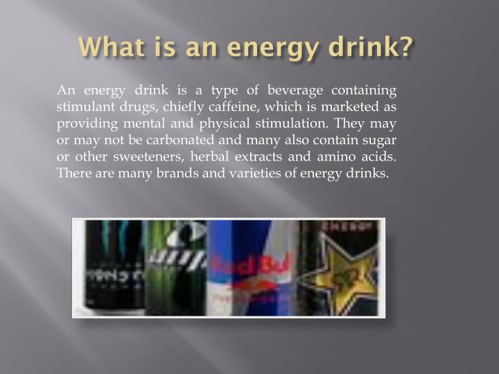 What is an energy drink?