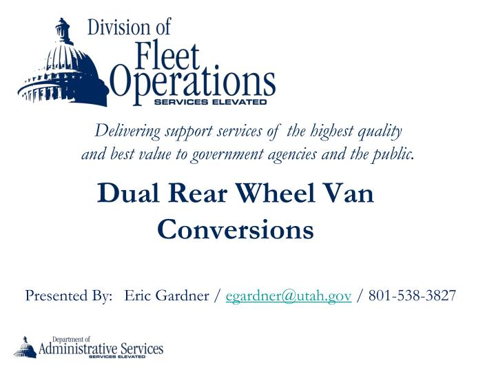 Dual Rear Wheel Van Conversions