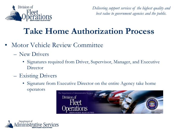 Take Home Authorization Process