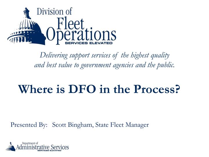 Where is DFO in the Process?