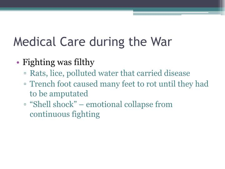 Medical Care during the War