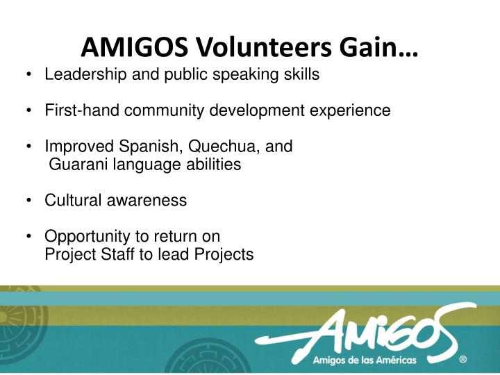 AMIGOS Volunteers Gain…