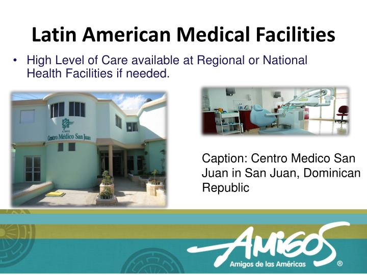 Latin American Medical Facilities