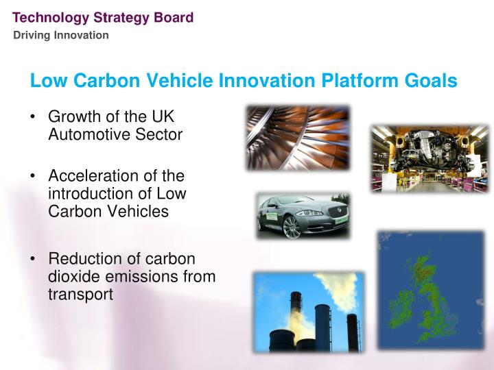 Low carbon vehicle innovation platform goals