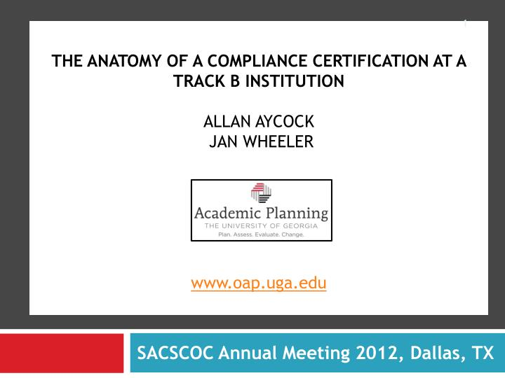 The anatomy of a compliance certification at a track b