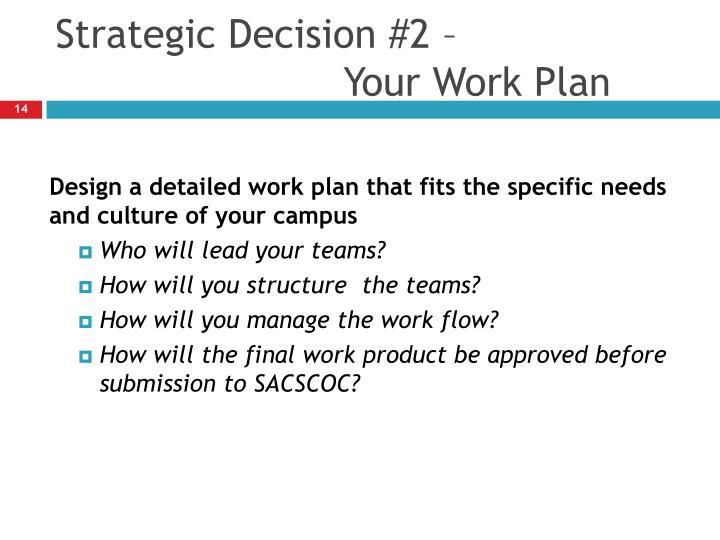 Strategic Decision #2 –