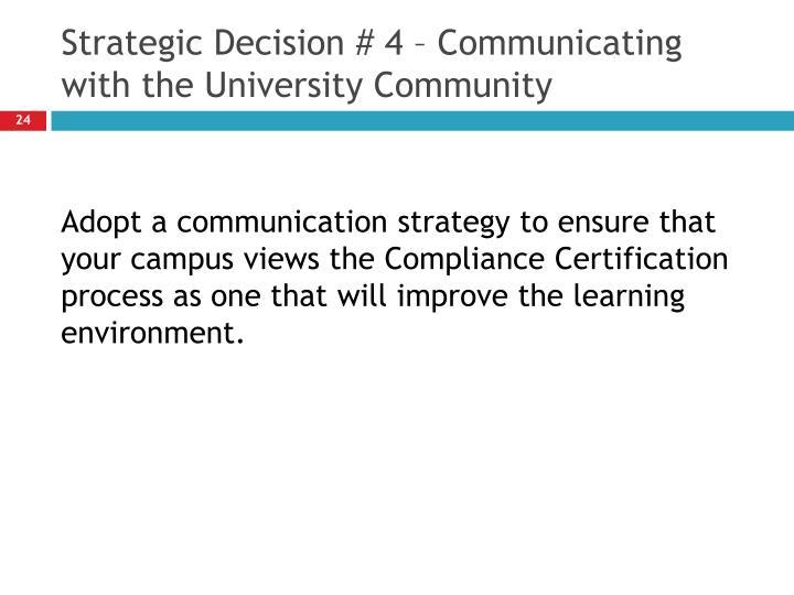 Strategic Decision # 4 – Communicating with the University Community