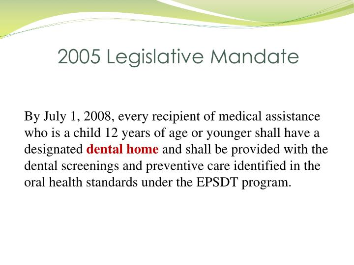 2005 Legislative Mandate