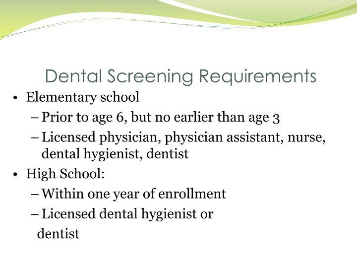 Dental Screening Requirements
