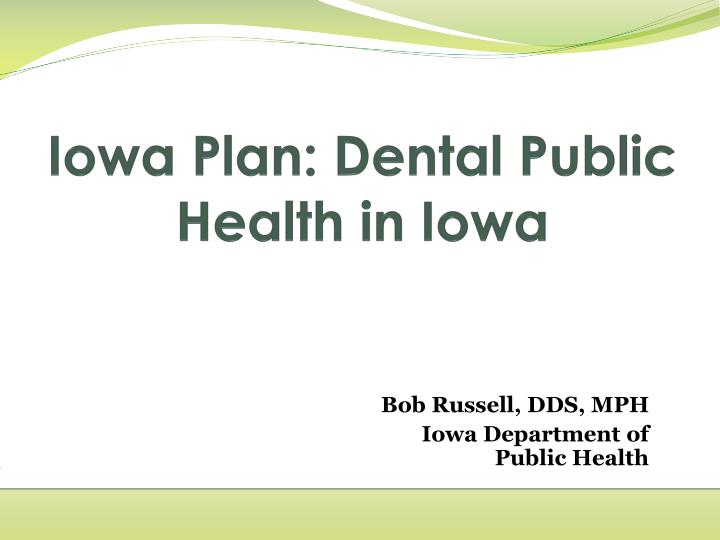 Iowa plan dental public health in iowa