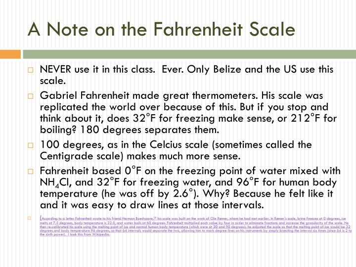 A Note on the Fahrenheit Scale