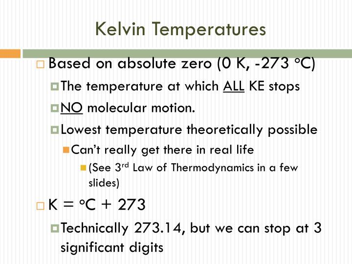 Kelvin Temperatures