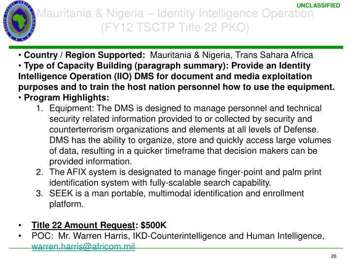 Mauritania & Nigeria – Identity Intelligence Operation
