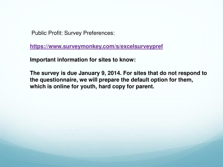 Public Profit: Survey Preferences: