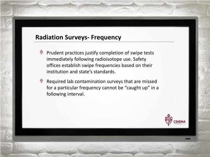 Radiation Surveys- Frequency