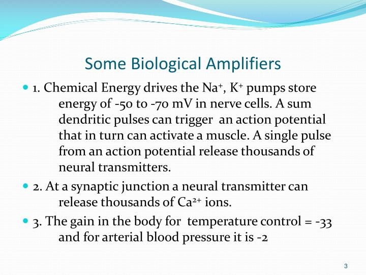 Some biological amplifiers