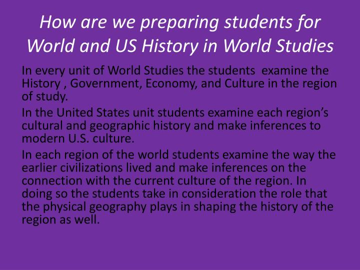 How are we preparing students for World and US History in World Studies