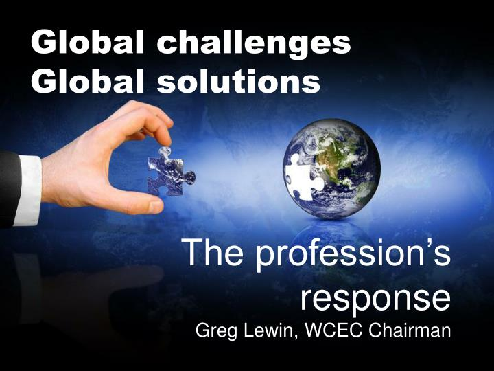Global challenges Global solutions