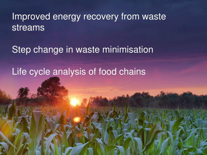 Improved energy recovery from waste streams