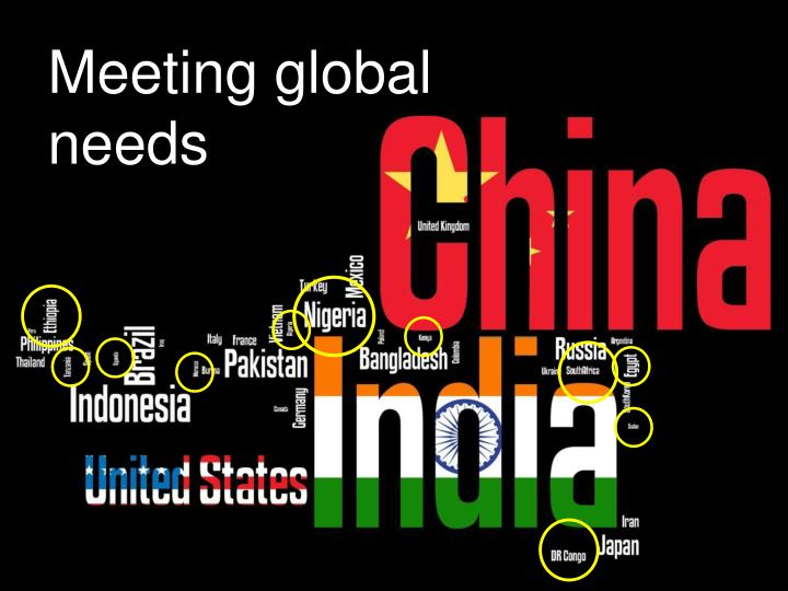 Meeting global needs