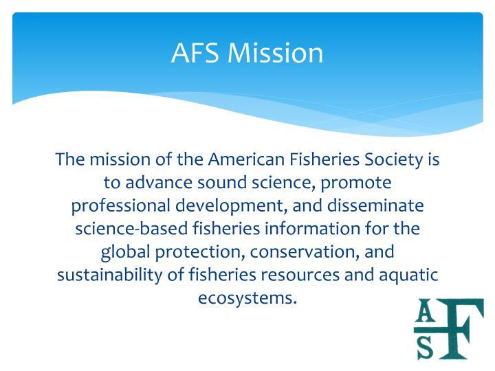 AFS Mission