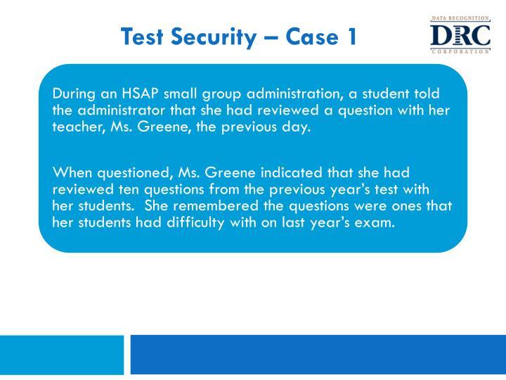 Test Security – Case 1